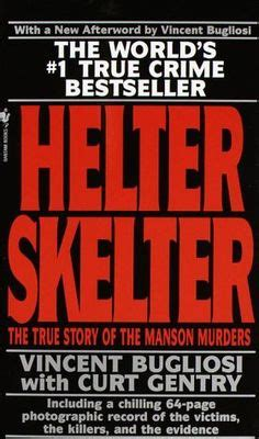 helter skelter the true story of the murders books 1000 images about crime book community board by
