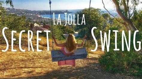 swing in san diego la jolla secret swing youtube