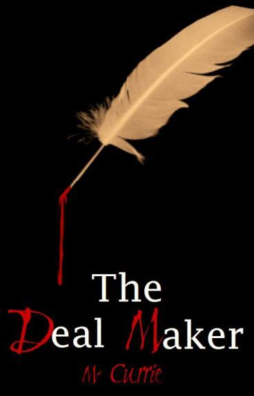 deal maker books the deal maker book i m currie wattpad
