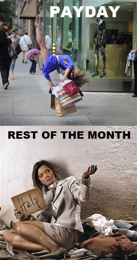 Pay Day Meme - payday vs rest of the month weknowmemes