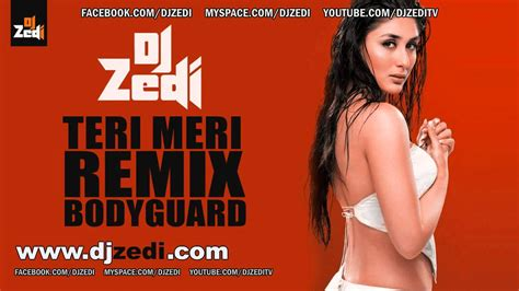 gerua remix dj zedi mp3 download download dj zedi teri meri remix bodyguard 2011 mp3 mp4