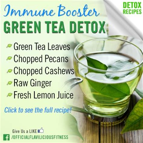 Can Green Tea Detox Your by Pin By Flavilicious Fitness On Healthy Drinks