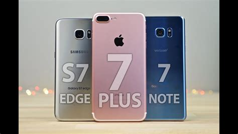 Samsung Galaxy S 7 Plus by Iphone 7 Plus Vs Samsung Galaxy S7 Edge Note 7 Comparison