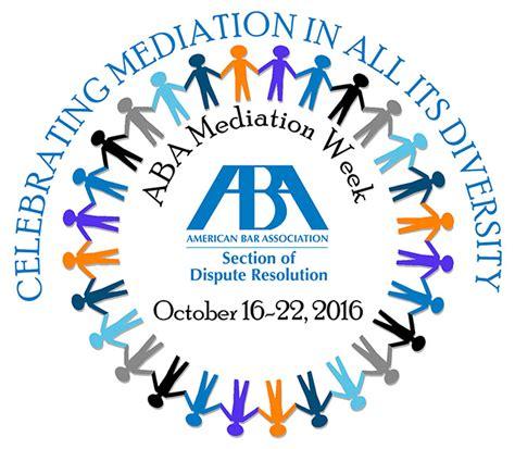 aba section of dispute resolution mediation week