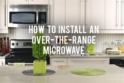 how to install over the range microwave without a cabinet microwave over the range over the range microwave in