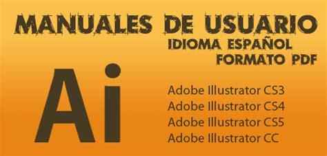 Manuales Illustrator Cs3 Cs4 Cs5 Cc V 225 Lido Para Cs6