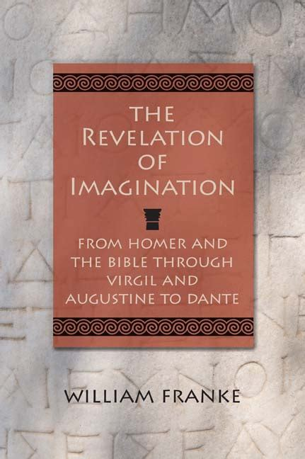 focus on revelation ebook the revelation of imagination from homer and the bible