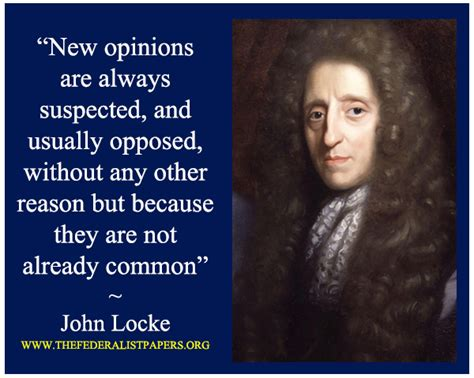 Essay Concerning Human Understanding Quotes by Locke An Essay Concerning Human Understanding 1689 The Federalist Papers