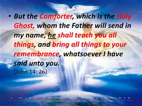i will send a comforter the holy spirit and the beliver