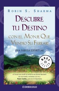 descubre tu destino con 8499086179 descubre tu destino con el monje que vendi 243 su ferrari me gusta leer m 233 xico