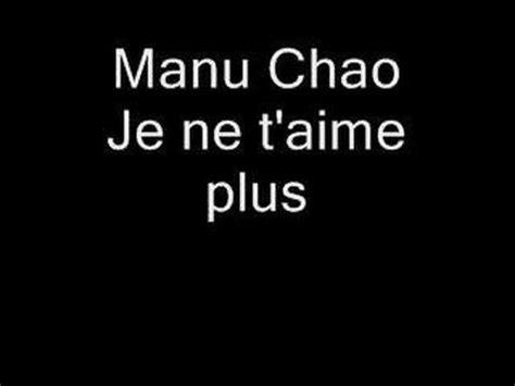 clandestino manu chao testo je ne t aime plus manu chao testo traduzione e