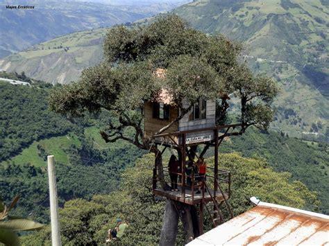 la casa del arbol la casa del 193 rbol ba 241 os ecuador