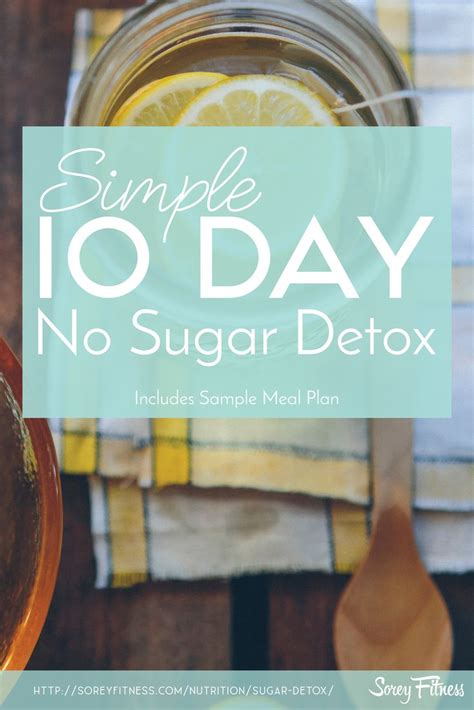 10 Day No Sugar Detox Diet by Simple Sugar Detox Diet The Secret To Lose Weight Gain