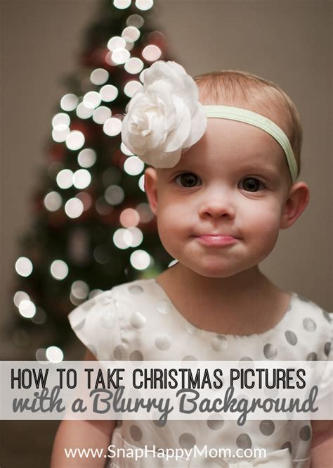 how to take christmas tree portraits with a blurry