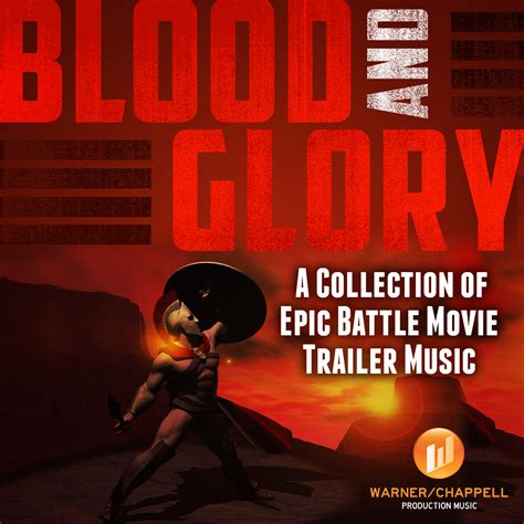 epic film trailers blood and glory a collection of epic battle movie trailer