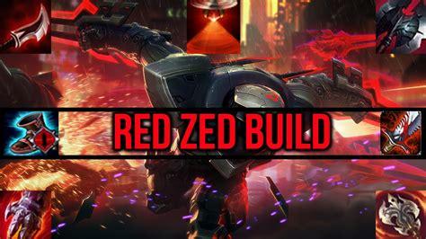 best zed build new zed build zed league of legends