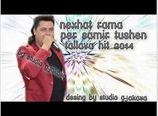~ Nexhat Rama & Xhavit Luboja - Per Samir Tushen -Tallava ... Genta Ismajli 2014