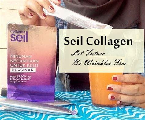Collagen Seil review seil collagen let your future be wrinkles free