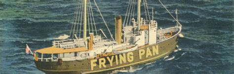 boat lightship definition lightship scuttlebutt the frying pan