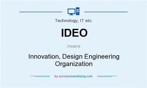 design organisation meaning ideo innovation design engineering organization in