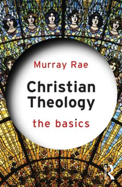 christian theology the basics paperback routledge