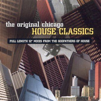chicago house music classics original chicago house classics cd 2002 music club records oldies com