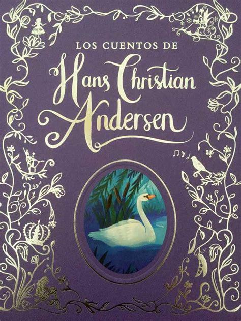cuentos ilustrados de hans 1409543846 hans christian andersen