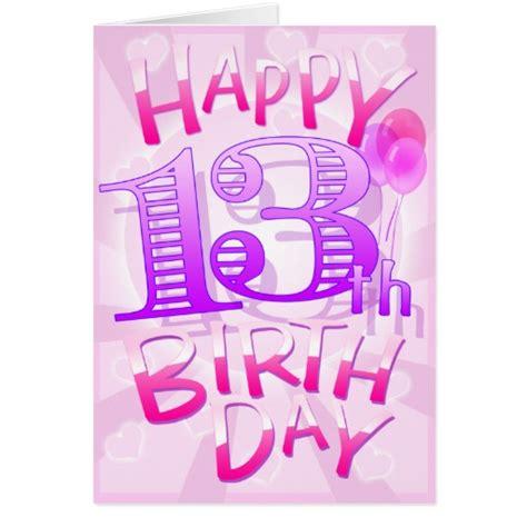 Happy Birthday 13th Birthday Wishes Happy 13th Birthday Greeting Cards Zazzle