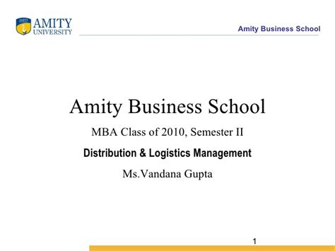 Amity Business School Mba by Physical Distribution Decision Areas