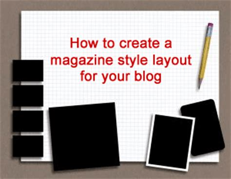 magazine layout trends dee s blog create extra columns in your blogger layout