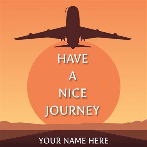 happy journey wishes www pixshark images galleries