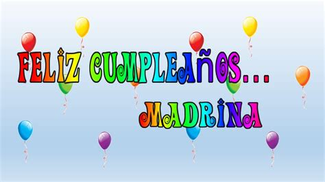 imagenes feliz cumpleaños madrina tarjeta virtual animada de feliz cumplea 241 os madrina youtube