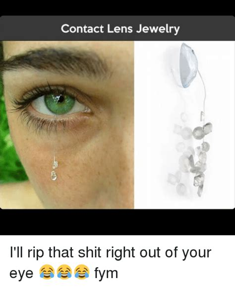 Contact Lens Meme - 25 best memes about contact lens contact lens memes