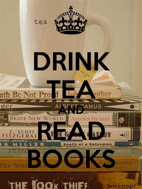 the tea a novel the tea series drink tea and read books poster keep calm o matic