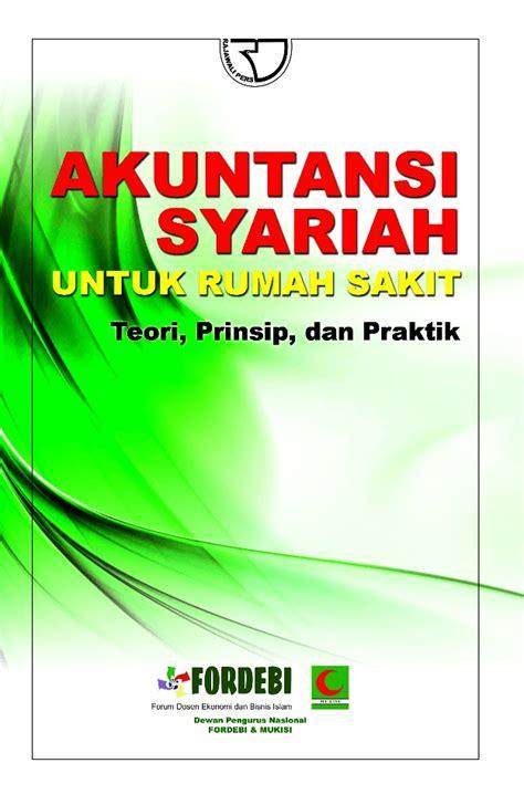 Buku Aspek Bisnis Dan Wirausaha Di Rumah Sakit akuntansi syariah untuk rumah sakit rajagrafindo persada