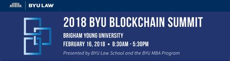 Byu Mba Class Of 2018 by Byu To Host Summit On Blockchain In And Business