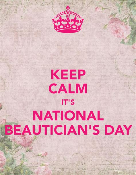 National S Day Keep Calm It S National Beautician S Day Poster