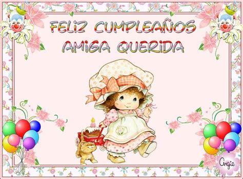 imagenes feliz cumpleaños amiga te quiero mucho feliz cumplea 241 os amiga te quiero mucho