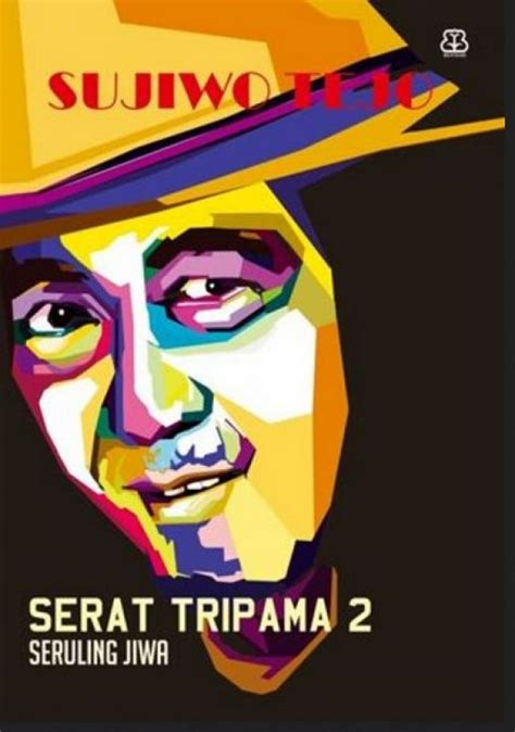 Buku Politik Suwijo Tejo Lupa 3ndonesa bukukita serat tripama 2 seruling jiwa non ttd
