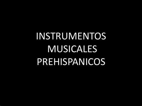 instrumentos musicales imagenes y nombres instrumentos musicales prehispanicos