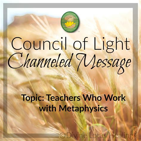 Council Of Light by Channeled Message Teachers Who Work With Metaphysics