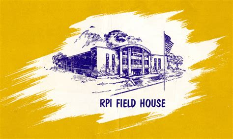 Rpi Field House by Field House From The 1954 55 Program Rpi History Revealed
