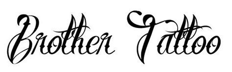 brother tattoo font generator 24 best tattoo fonts that ink up your designs