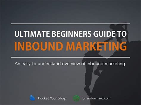 A Beginners Guide To Shops by Ultimate Beginners Guide To Inbound Marketing By Pocket
