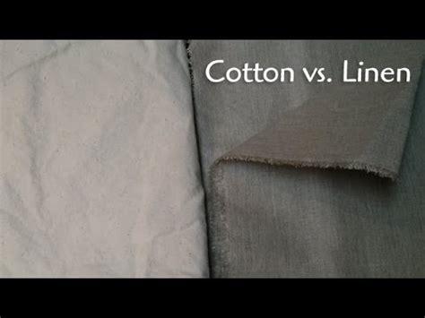 linen vs cotton sheets canvas linen vs cotton youtube