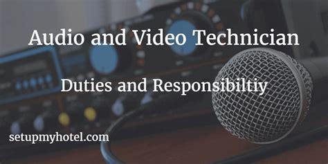21 duties and responsibilities of hotel audio video