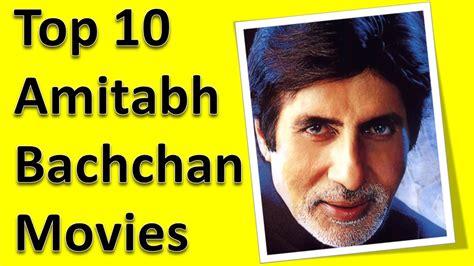 Top 10 Best Amitabh Bachchan Movies List - YouTube