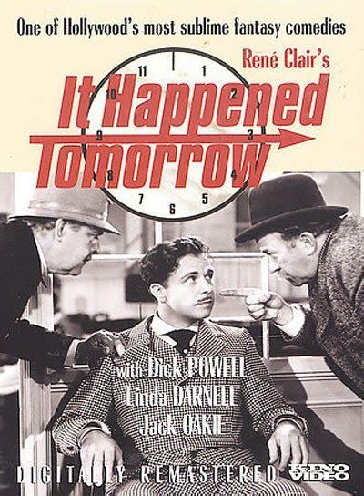 rene clair it happened tomorrow arsenevich ren 233 clair it happened tomorrow 1944