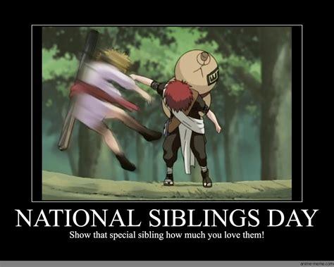 National Siblings Day Memes - national siblings day anime meme com