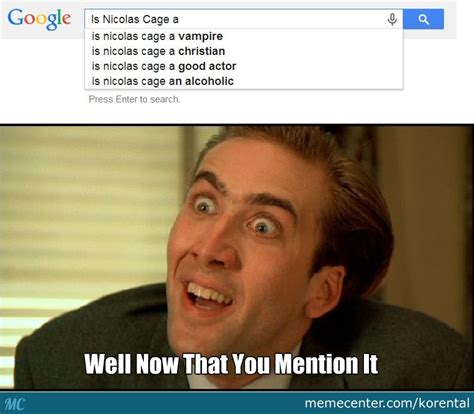 Nick Cage Memes - is nicolas cage a vire by korental meme center